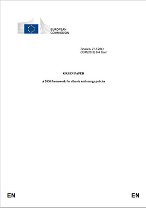 12 GREEN PAPER. A 2030 framework for climate and energy policies